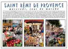 Marchés - Saint Rémy De Provence - Un Jour De Marché - Multivues - Fruits Et Légumes - Carte Neuve - Voir Scans Recto-Ve - Marchés