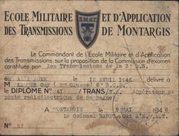 Diplôme Opérateur Poste Radioélectrique De Campagne Cachet école Militaire Et Application Des Transmissions Montargis - 1921-1960: Modern Period
