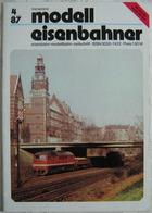 Modelleisenbahner Heft 4 1987 DDR Transpress Ratgeber 150 J. Bw Leipzig Hbf Süd - German