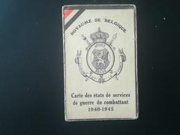 CARTE DES ÉTATS DE SERVICE DE GUERRE DU COMBATTANT 1940 - 1945  BELGIQUE  TITULAIRE NÉ À LONZÉE  GEMBLOUX NAMUR MILITARI - 1939-45