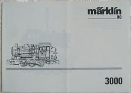 Anleitung MÄRKLIN 3000 Lokomotive 1992 1994 Waschzettel - Spur HO