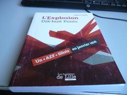 L'EXPLOSION DES DIX HUIT PONTS UN AZF LIKKOIS EN 1916 De ALAIN CADET   Bouquin Neuf - 1914-18