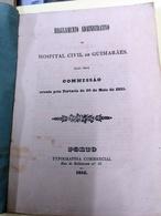 REGULAMENTO ADMINISTRATIVO DO HOSPITAL CIVIL DE GUIMARÃES 1852 - Books, Magazines, Comics