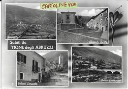 Abruzzo-l'aquila-tione Degli Abruzzi Vedute Vedutine Saluti Da Tione Chiesa Panorama Comune  Anni 50 - Italia
