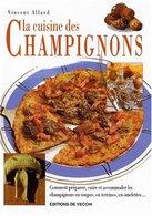 La Cuisine Des Champignons Vincent Allard - Books, Magazines, Comics