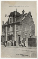 27 - BOURGTHEROULDE - La Poste +++ Imp. Lainé, Brionne +++ FACTEUR - Bourgtheroulde