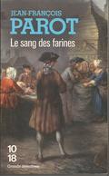 COLLECTION LE GRANDS DETECTIVES  N°3960 - R2012 - PAROT - LE SANG DES FARINES - Bücher, Zeitschriften, Comics