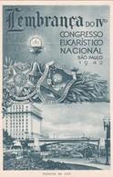 LEMBRANÇA DO IV° CONGRESO EUCARISTICO NACIONAL SAO PAULO 1942. VIUDATO DO CHA. SIQUEIRA. NON CIRCULEE. BRASIL- BLEUP - Christendom