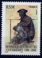 "FR YT 3880 "" Hommage Aux Mineurs De Courrières "" 2006 Neuf** - Ongebruikt"