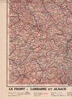"""Carte 1/420 000 (60 Cm X 40 Cm) Le Front """"Loraine Alsace 1916"""" Supplément à L'Illustration - Cartes Topographiques"""