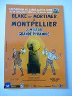 BLAKE Et MORTIMER à MONTPELLIER : Exposition Le Mystere De La Grande Pyramide En 2005 - Voir 2 Scans - Comics