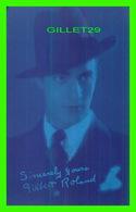 ACTEURS - GILBERT ROLAND,  1905-1994 - 1928 EX. SUP. CO. CHICAGO - GET COUPON EXHIBIT - Acteurs