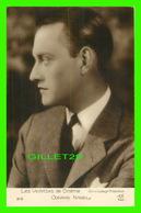ACTEURS - CONRAD NAGEL, 1897-1970 - METRO GOLDWYN PRODUCTION - A.N. PARIS - - Acteurs