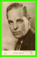 ACTEURS - ANTONIO MORENO, 1887-1967 - METRO GOLDWYN PRODUCTION - A.N. PARIS - - Acteurs