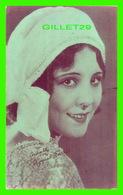 ACTRICES - RAQUEL TORRES, 1907-1987 - EX. SUP. CO. CHICAGO, 1928 - CUT COUPON EXHIBIT - - Acteurs
