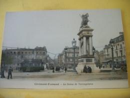 L11 4813 CPA COLORISEE - 63 CLERMONT FERRAND. LA STATUE DE VERCINGETORIX - ANIMATION. TRAMWAYS. - Clermont Ferrand