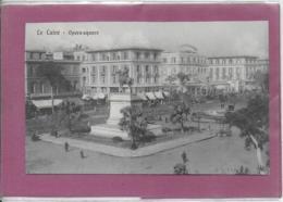 LE CAIRE  .- Opéra Square - Cairo