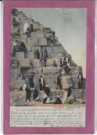 LE CAIRE Ascencion à La Grande Pyramide - Cairo