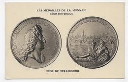 LES MEDAILLES DE LA MONNAIE - SERIE HISTORIQUE - PRISE DE STRASBOURG - CPA NON VOYAGEE - 75 - Monnaies (représentations)