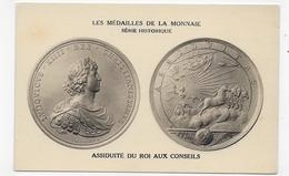 LES MEDAILLES DE LA MONNAIE - SERIE HISTORIQUE - ASSIDUITE DU ROI AUX CONSEILS - CPA NON VOYAGEE - 75 - Coins (pictures)
