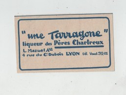 Publicité Une Tarragone Liqueur Des Pères Chartreux Mazuel Lyon - Publicités