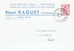 CP Publicitaire - MONTEGNEE 1947 - Henri KAQUET - Imprimerie - Papeterie - Fabrique De Sachets & Cahiers - Saint-Nicolas