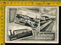 Catanzaro S. Eufemia Lamezia Stazione Ferroviaria - Lamezia Terme