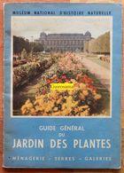 Guide Du Muséum National D'Histoire Naturelle : Guide Du Jardin Des Plantes : Ménagerie, Serres, Galeries - Circa 1964 - Autres