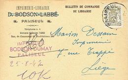 CP Publicitaire PALISEUL 1947 - Imprimerie - Librairie D. BODSON-LABBE Successeur : BODSON DUMAY - Paliseul