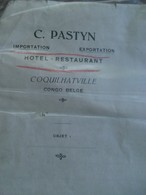 Twee Oude Brieven 1921 - 1919  C. PASTYN  Hotel - Rest .    COQUIL HATVILLE CONGO - BELGE - Announcements