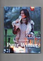 Pascale Naessens - Kookboek - PUUR WINTER / Lannoo - Livres, BD, Revues