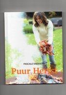 Pascale Naessens - Kookboek - PUUR HERFST / Lannoo - Livres, BD, Revues