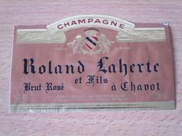 ETIQUETTE DE CHAMPAGNE ROLAND LAHERTE ET FILS A CHAVOT - Champagne