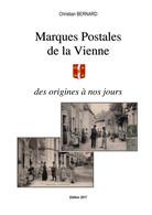 Marques Postales De La Vienne Des Origines à Nos Jours édition 2017 - Matasellos