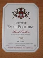 ETIQUETTE DE VIN SAINT-EMILION CHATEAU FAURE BOULERNE 1988 - Bordeaux