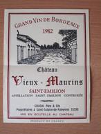ETIQUETTE DE GRAND VIN DE BORDEAUX SAINT-EMILION CHATEAU VIEUX-MAURINS 1982 - Bordeaux