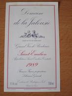 ETIQUETTE DE VIN BORDEAUX SAINT-EMILION DOMAINE DE LA JALOUSIE 1989 - Bordeaux
