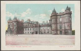 Holyrood Palace, Edinburgh, Midlothian, 1910 - Frankel & Co Postcard - Midlothian/ Edinburgh