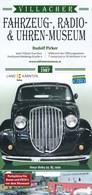 Österreich Villach Villacher Fahrzeug-, Radio- & Uhrenmuseum Rudolf Pirker Faltblatt 5 Seiten - KFZ
