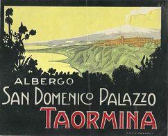 """1771 """"  TAORMINA - ALBERGO SAN DOMENICO PALAZZO """" ETICHETTA NON ADESIVA - ORIGINALE - Pubblicitari"""