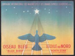 Cie Internationale Des Wagons-Lits Et Des Grands Express Européens - Train Pullman - Oiseau Bleu, Etoile Du Nord - Sin Clasificación