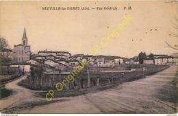 01.  NEUVILLE LES DAMES .  Vue Générale . - Francia