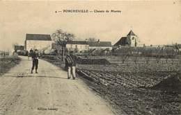 YVELINES  PORCHEVILLE Chemin De Mantes - Porcheville