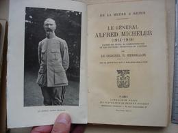 Guerre 14-18 Général ALFRED MICHELER  De La Meuse à Reims Par Le Colonel E.HERBILLON - 1914-18
