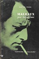 MALRAUX Par Lui-même-Gaëtan PICON-Le Seuil 1966-BE - Culture