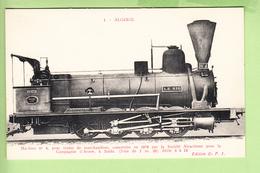 Chemin De Fer De L' EST ALGERIEN - Machine  N° 1 Construite En 1887 Par Sté Alsacienne - TBE - Edit. D.F.I. - 2 Scans - Equipment