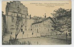CLERMONT - Ecole De Préservation Pour Jeunes Filles - Clermont