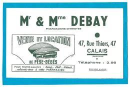 Buvard - Mr & Mme DEBAY, Pharmaciens Chimistes à CALAIS, Vente Et Location Pèse-Bébés, Analyses, - Produits Pharmaceutiques