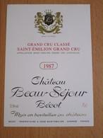 ETIQUETTE GRAND CRU CLASSE SAINT-EMILION CHATEAU BEAU-SEJOUR BECOT 1987 - Bordeaux