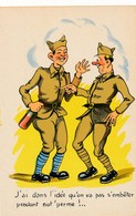 CPA - Themes - Militaria - Humoristiques - J'ai Dans L'idée Qu'on Va Pas S'embêter Pendant Not'perme ! - Humoristiques